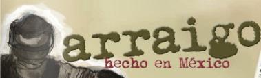 Arraigo hecho en México